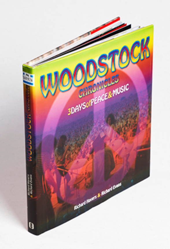 Woodstock chronicles: 3 days of peace &music, Richard Havers & Richard Evans